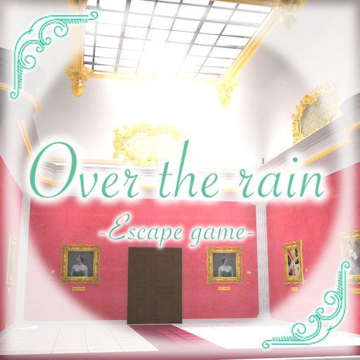 Over the rain -escape game-