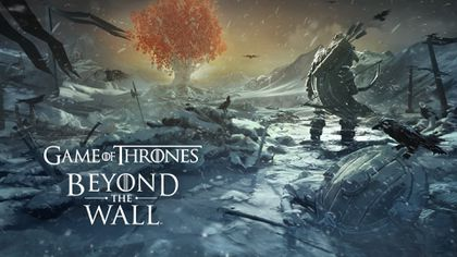 """""""Game of Thrones Beyond"""" is available Beta Test on Android
